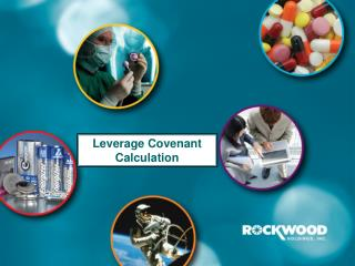 leverage covenant  calculation