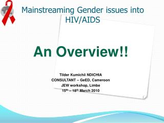 Mainstreaming Gender issues into HIV