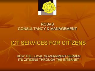 ROSAS       CONSULTANCY  MANAGEMENT