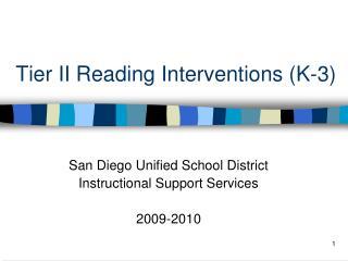 Tier II Reading Interventions K-3