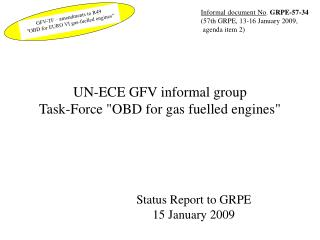 UN-ECE GFV informal group Task-Force OBD for gas fuelled engines
