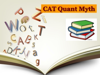 CAT Quant Myths