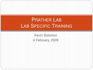 Prather Lab Lab Specific Training