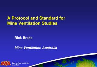 A Protocol and Standard for Mine Ventilation Studies