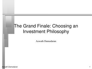 The Grand Finale: Choosing an Investment Philosophy