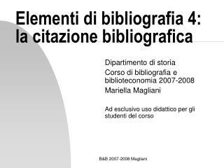 Elementi di bibliografia 4: la citazione bibliografica