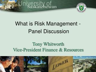 Tony Whitworth Vice-President Finance  Resources