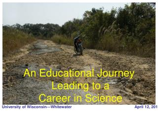 An Educational Journey  Leading to a Career in Science