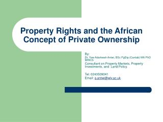Property Rights and the African Concept of Private Ownership