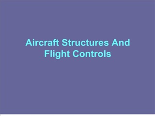 aircraft structures and flight controls