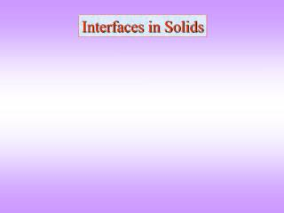 Interfaces in Solids