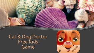 Cat & Dog Doctor - Free Kids Game