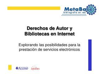 derechos de autor y  bibliotecas en internet