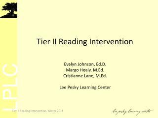 Tier II Reading Intervention