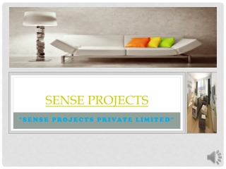 sense projects in delhi and NCR