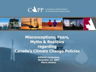 Misconceptions, Fears,  Myths  Realities regarding Canada s Climate Change Policies