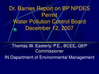 Dr. Barnes Report on BP NPDES Permit Water Pollution Control Board December 12, 2007