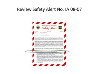 Review Safety Alert No. IA 08-07
