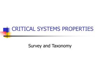 CRITICAL SYSTEMS PROPERTIES