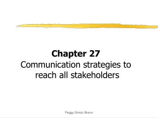 Chapter 27 Communication strategies to  reach all stakeholders