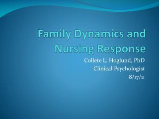 Family Dynamics and Nursing Response