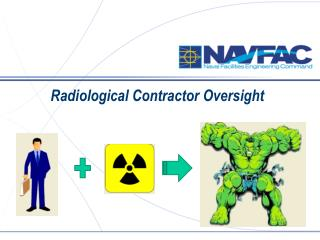 Radiological Contractor Oversight