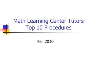 Math Learning Center Tutors Top 10 Procedures