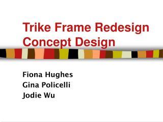 trike frame redesign concept design