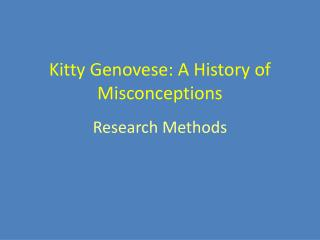 Kitty Genovese: A History of Misconceptions