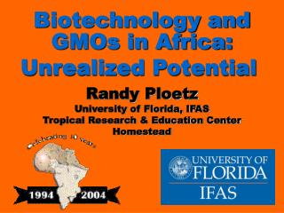 Biotechnology and GMOs in Africa: Unrealized Potential