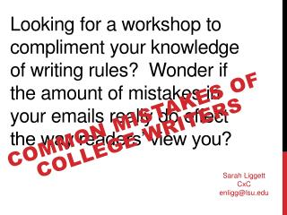 Looking for a workshop to compliment your knowledge of writing rules  Wonder if the amount of mistakes in your emails re
