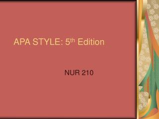 APA STYLE: 5th Edition