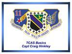 TCAS Basics Capt Craig Hinkley