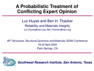A Probabilistic Treatment of Conflicting Expert Opinion