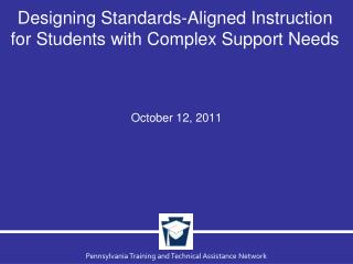 Designing Standards-Aligned Instruction for Students with Complex Support Needs