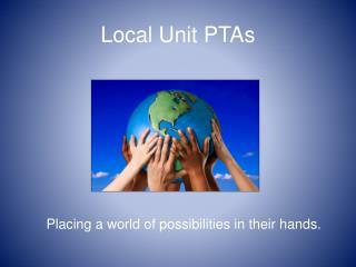 Local Unit PTAs