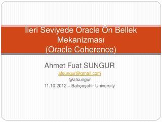 Ileri Seviyede Oracle  n Bellek Mekanizmasi Oracle Coherence