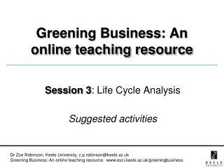 Greening Business: An online teaching resource