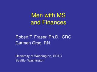 Men with MS  and Finances