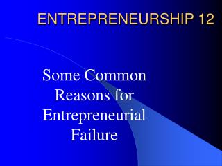 ENTREPRENEURSHIP 12