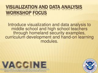 Visualization and Data Analysis Workshop Focus