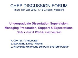 CHEP DISCUSSION FORUM Thurs 18th Oct 2012, 1.15-2.15pm, Videolink
