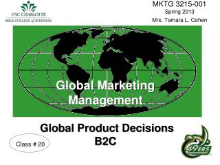Global Marketing  Management    Global Product Decisions B2C