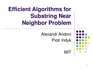 Efficient Algorithms for Substring Near Neighbor Problem
