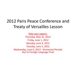 2012 Paris Peace Conference and Treaty of Versailles Lesson