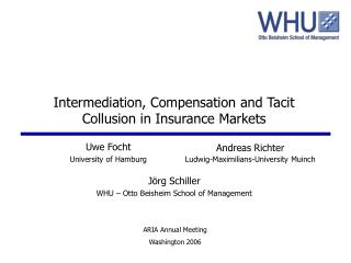 Intermediation, Compensation and Tacit Collusion in Insurance Markets