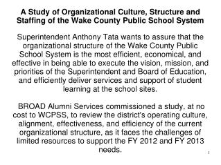 A Study of Organizational Culture, Structure and Staffing of the Wake County Public School System