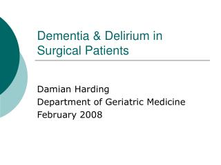 Dementia  Delirium in Surgical Patients