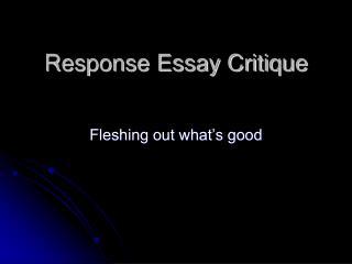 Response Essay Critique