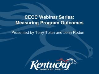 CECC Webinar Series: Measuring Program Outcomes